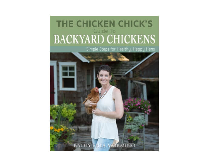 The Chicken Chick's Guide to Backyard Chickens